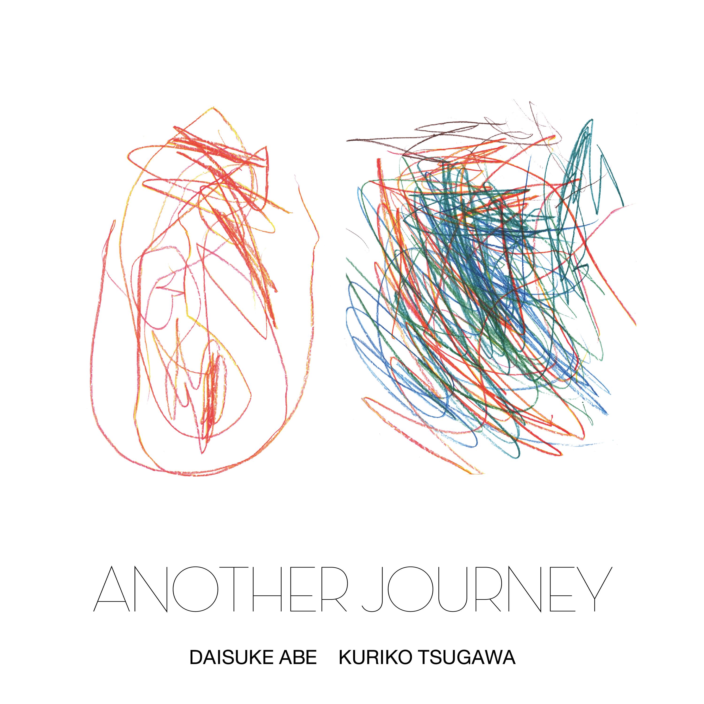 Image result for Daisuke Abe & Kuriko Tsugawa 阿部大輔 & 津川久里子 Another Journey CD